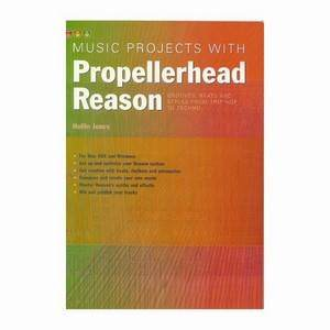 Music Projects With Propellerheads Reason